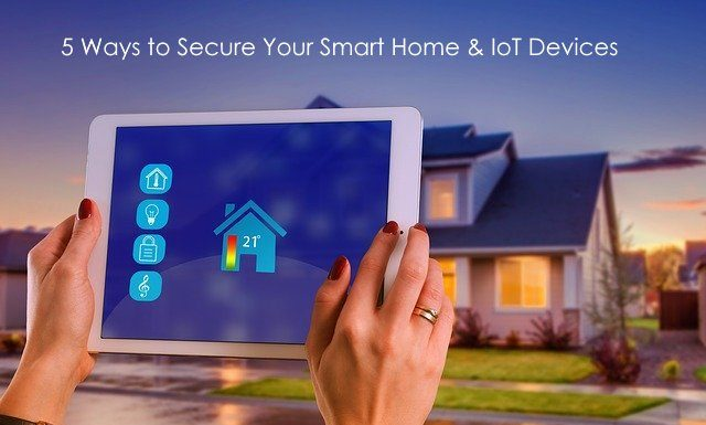 5 Essential Tips To Make Your Smart Home More Secured